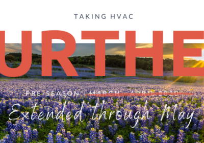 Taking HVAC Further – Extends into May